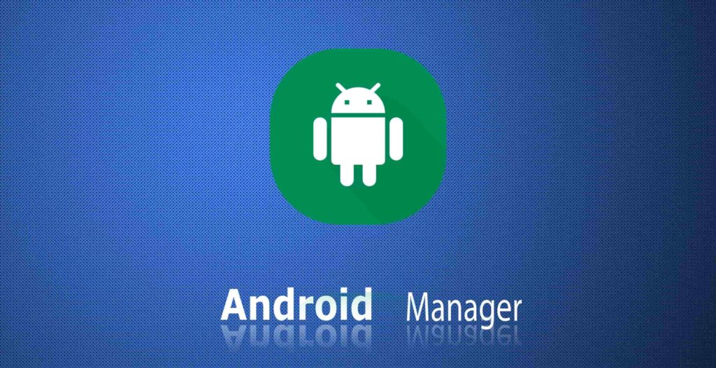 Android Manager for PC Download