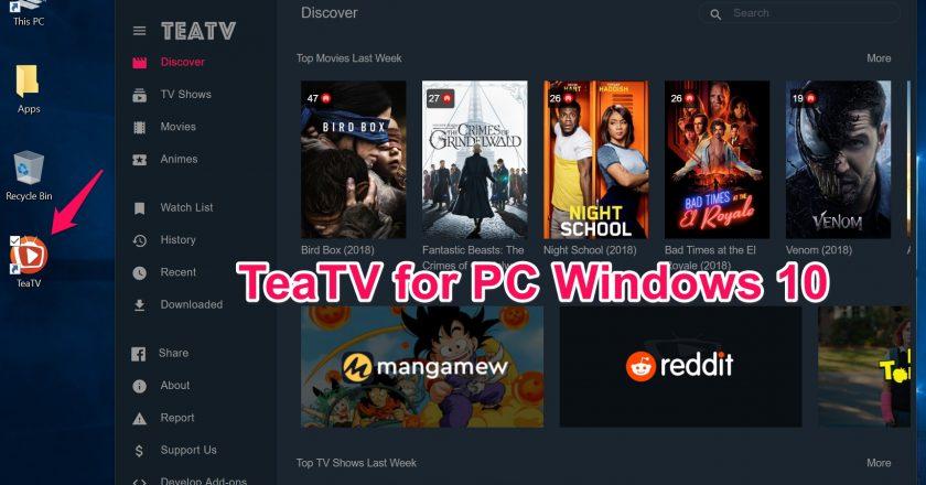 TeaTV 1.4 For PC {Windows 10/7 & Mac} Apk Free Download Latest Version