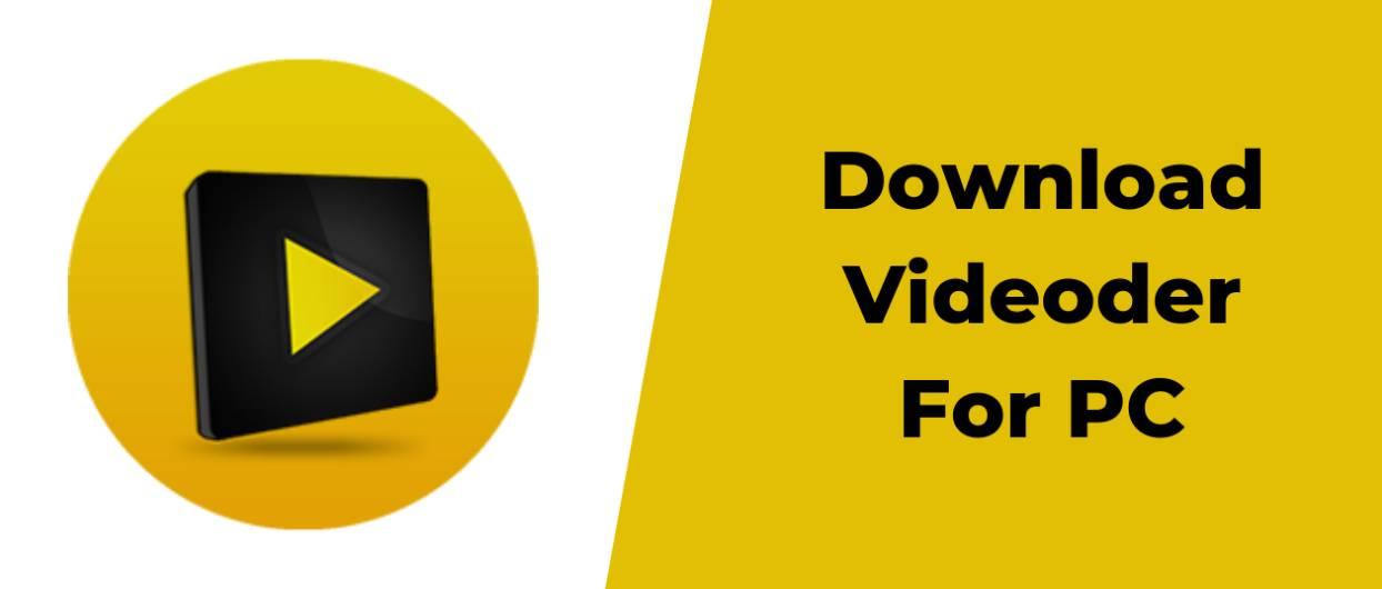 Videoder app for PC Download