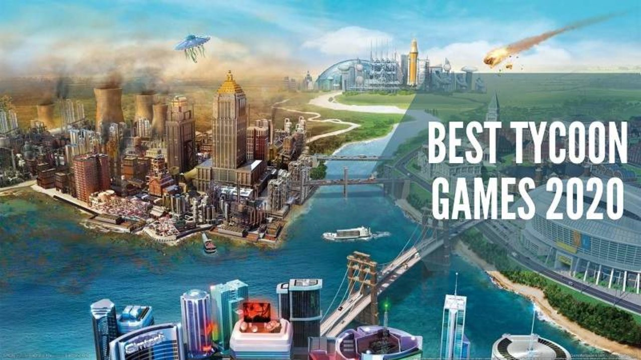 Best Tycoon Games For PC