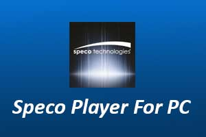 Speco Player For PC