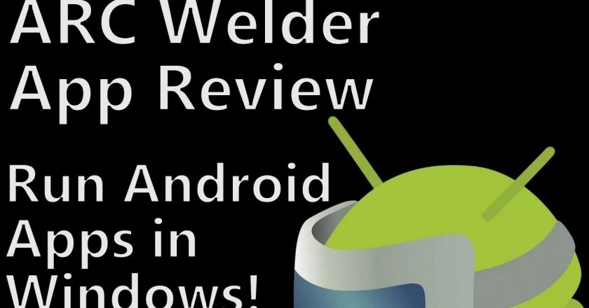 ARC Welder On PC For Easy Android Windows MAC OS Download
