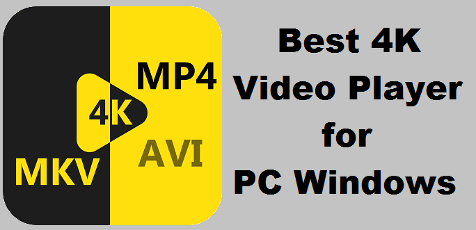 4k Player For PC