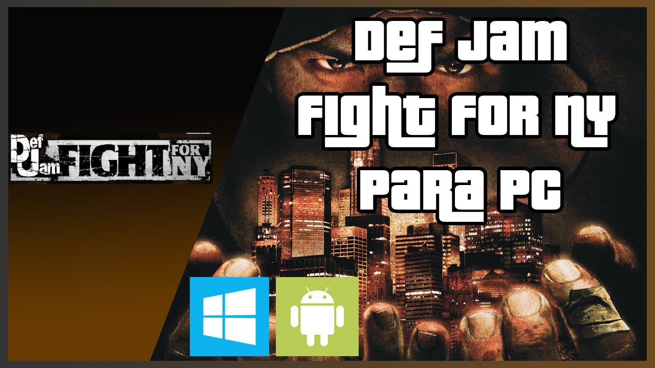 Def Jam Fight For NY PC
