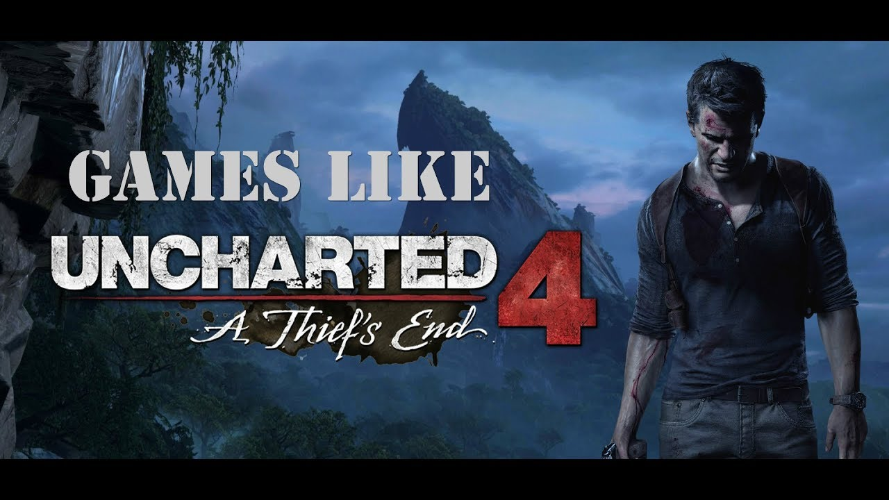 Games Like Uncharted For PC