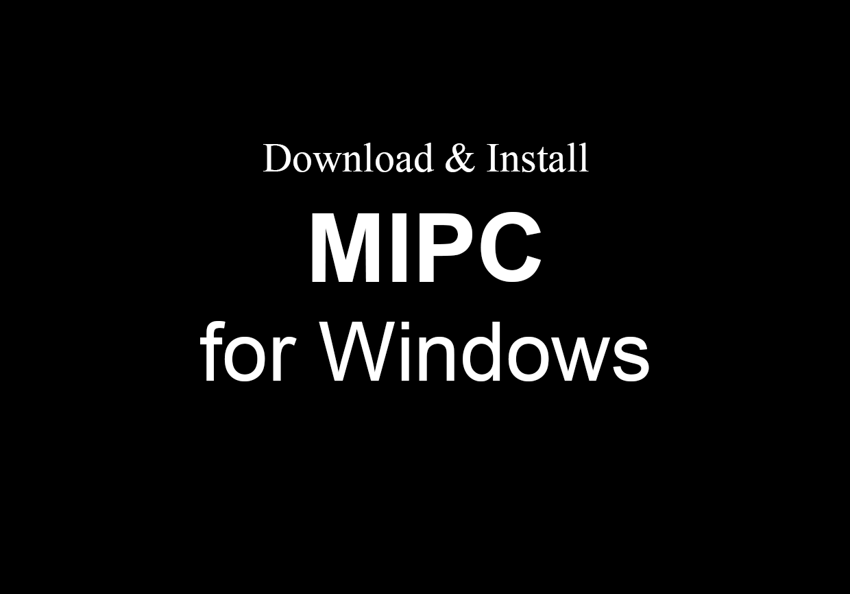 MIPC App For PC