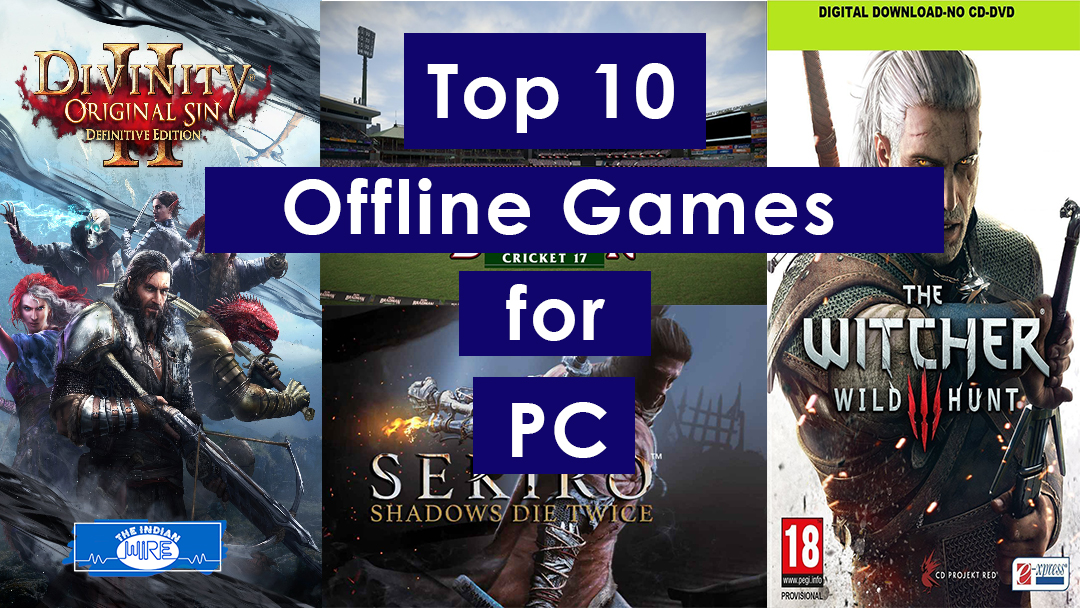 Offline Games For Pc