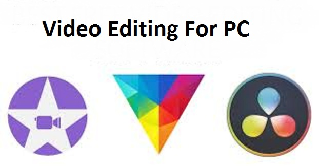 Video Editing For PC