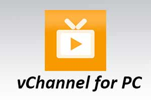 vChannel For PC