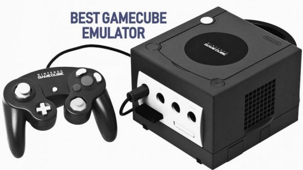 Best Gamecube Emulator For Pc Windows 7 8 10 And Mac Download