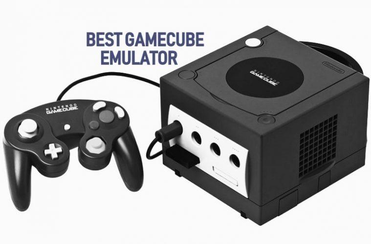 Best Gamecube Emulator For PC