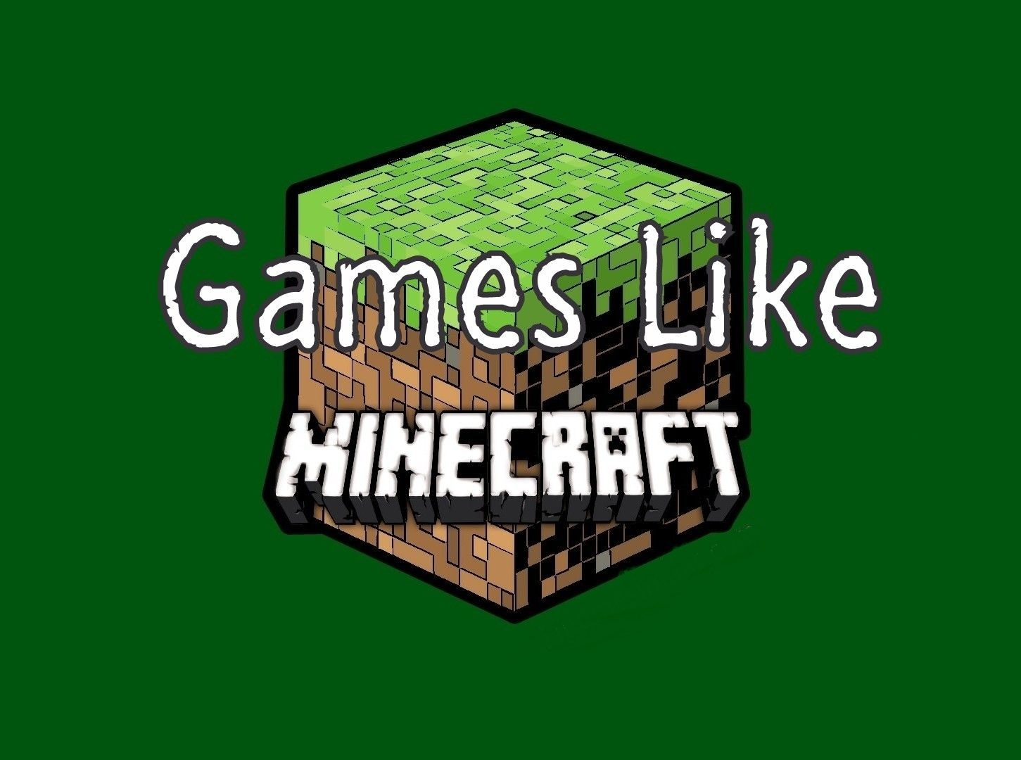 Games Like Minecraft For PC