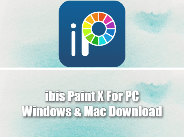 ibis Paint X App for PC